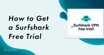 Kako zatražiti Surfshark besplatnu probnu verziju – ažurirano za 2019