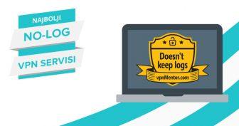 5 najboljih (POTPUNO ANONIMNIH) No-Log VPN-ova u Listopad 2020