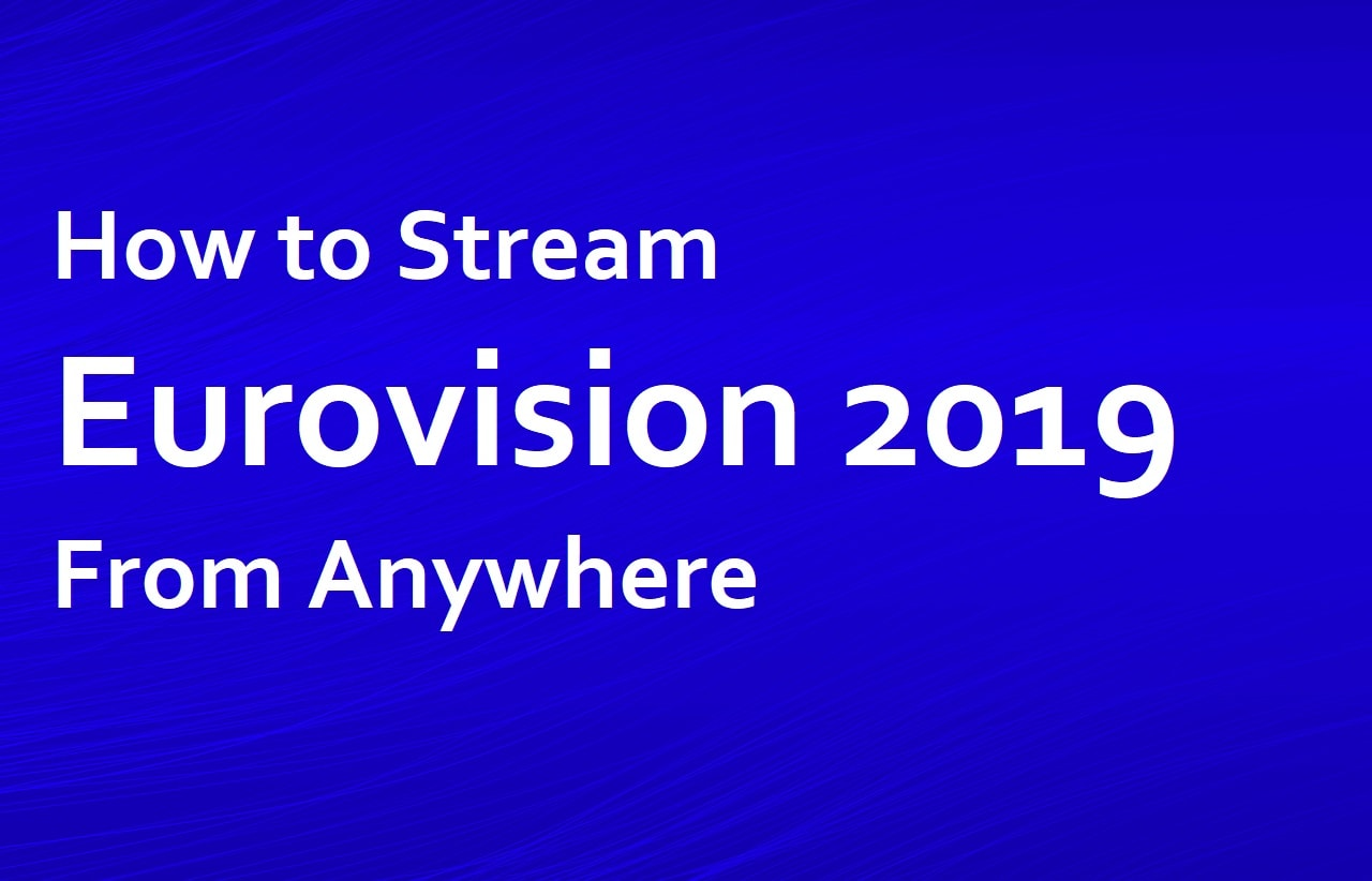 Stream Eurovision Anywhere